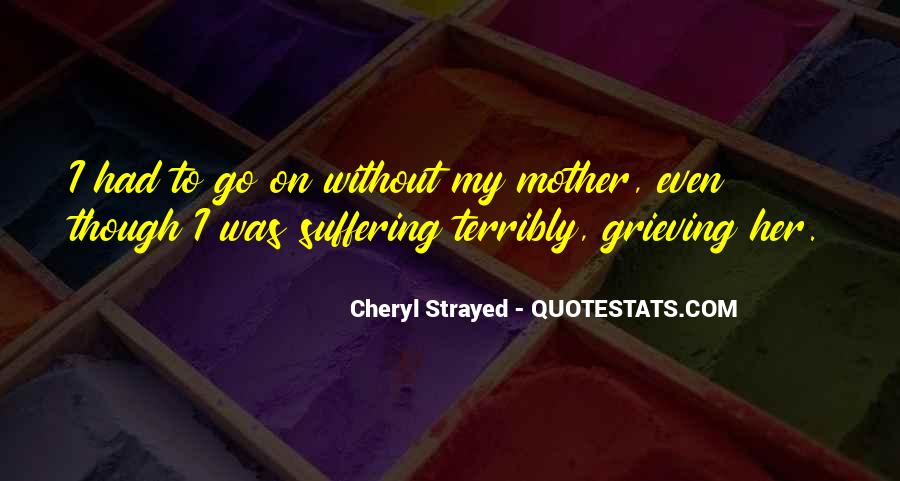 Quotes About Grieving Mother #737660