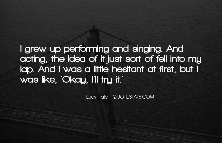Quotes About Singing And Performing #1123467