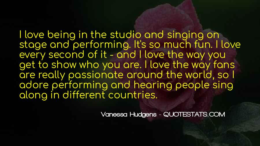 Quotes About Singing And Performing #1182976