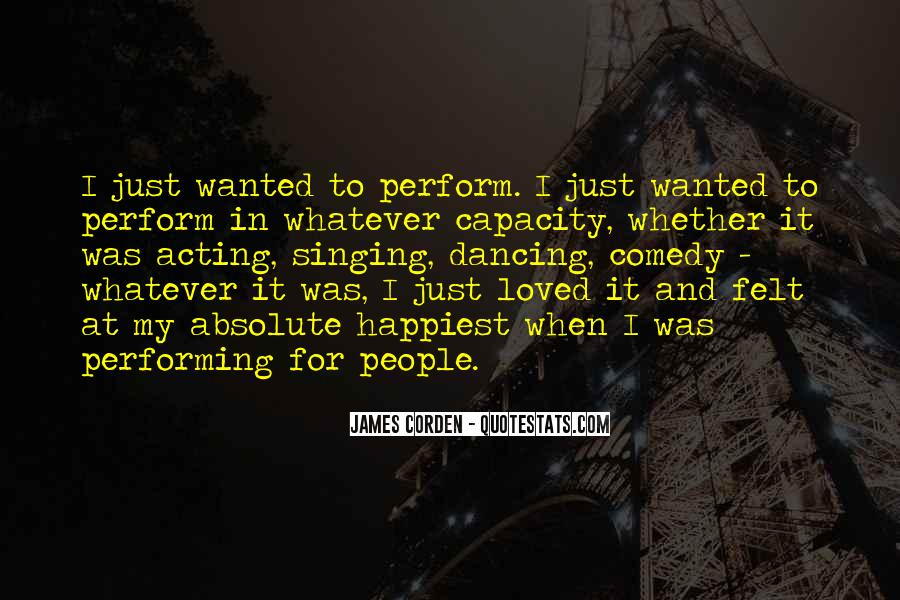 Quotes About Singing And Performing #1209124