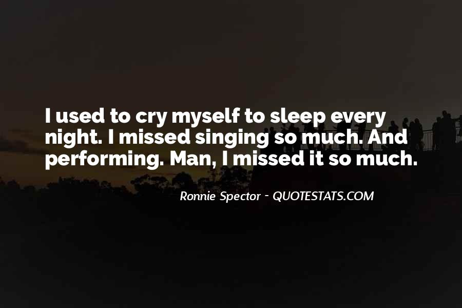 Quotes About Singing And Performing #1387343
