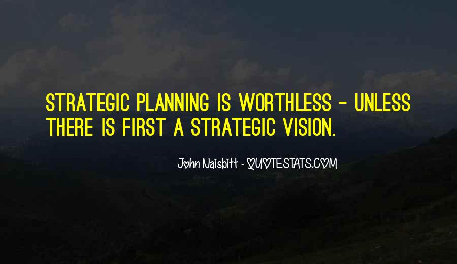 Quotes About Strategic Planning #1200246