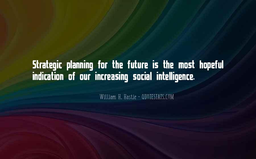 Quotes About Strategic Planning #505483