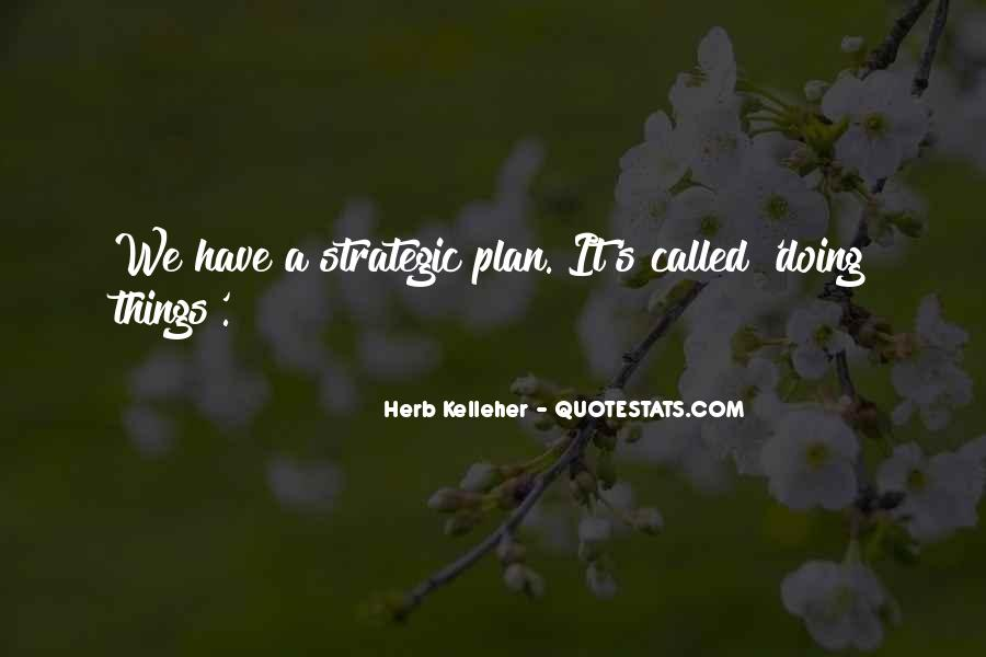 Quotes About Strategic Planning #653491