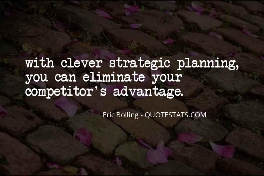 Quotes About Strategic Planning #890695