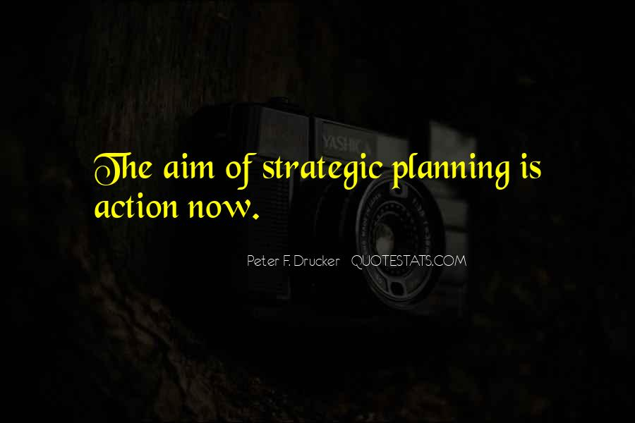 Quotes About Strategic Planning #980090