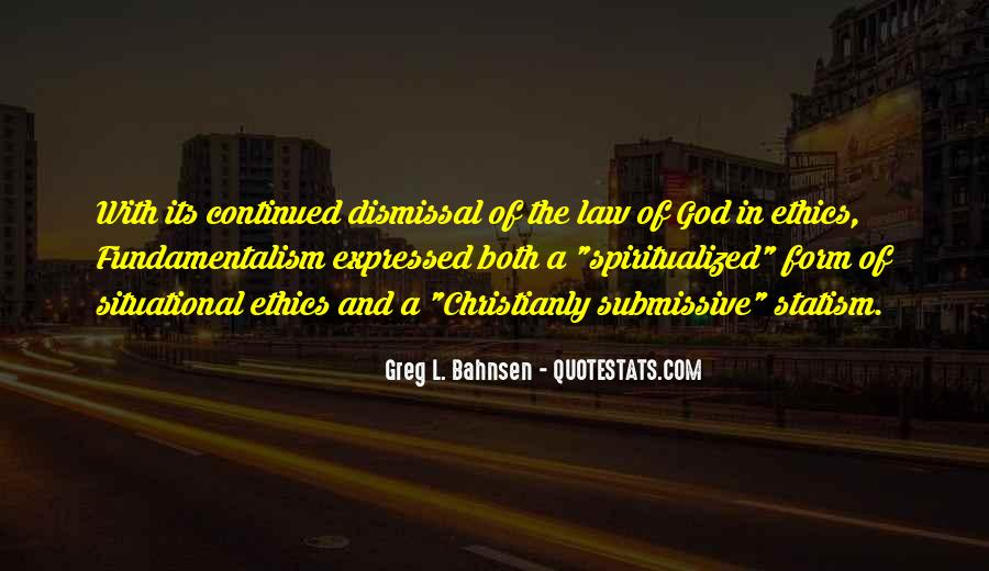 Quotes About Situational Ethics #1345717