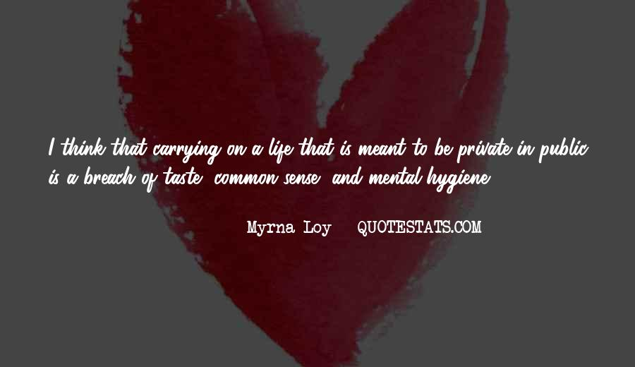 Quotes About Mental Hygiene #1702823