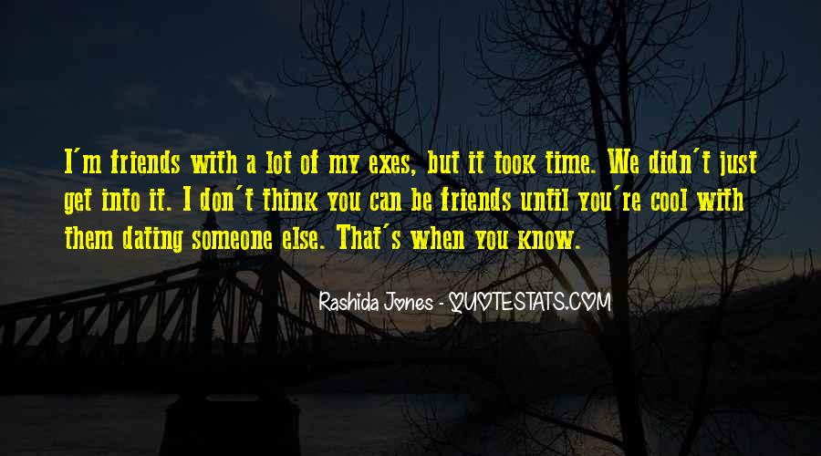 Quotes About Best Friends Dating Your Ex #396025