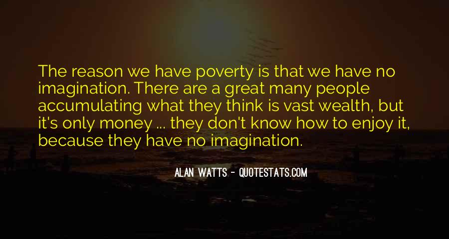 Quotes About Accumulating Wealth #135743