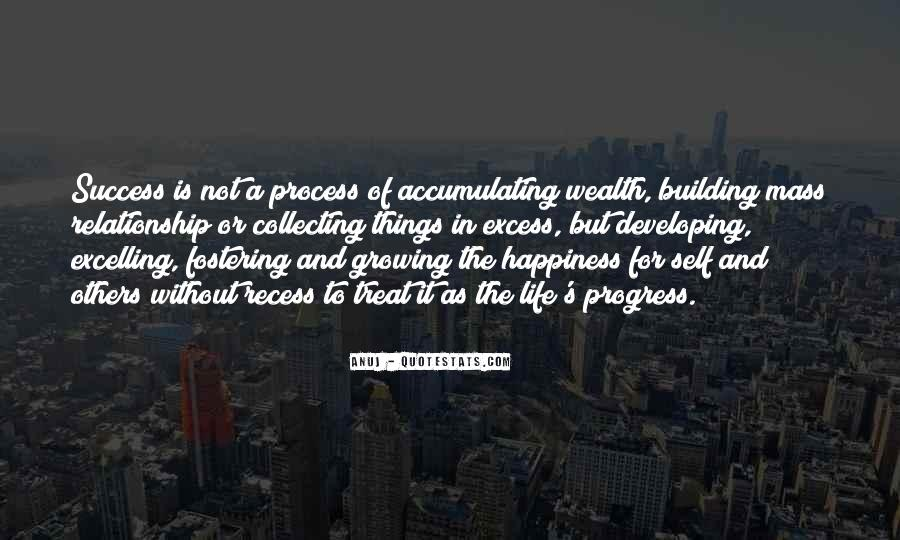 Quotes About Accumulating Wealth #1378512