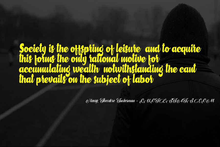 Quotes About Accumulating Wealth #1682979