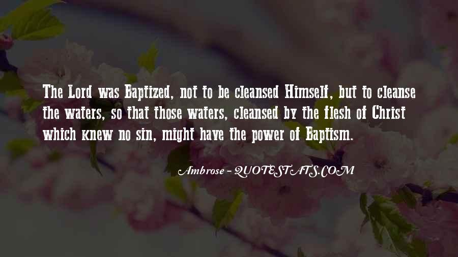 Quotes About Baptized #587635