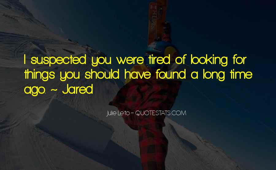 Quotes About Being Tired But Keep Going #10718