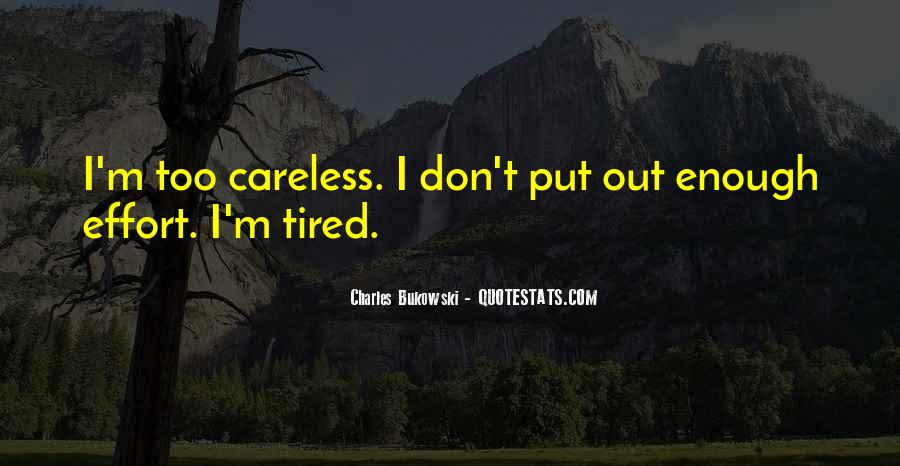 Quotes About Being Tired But Keep Going #11102