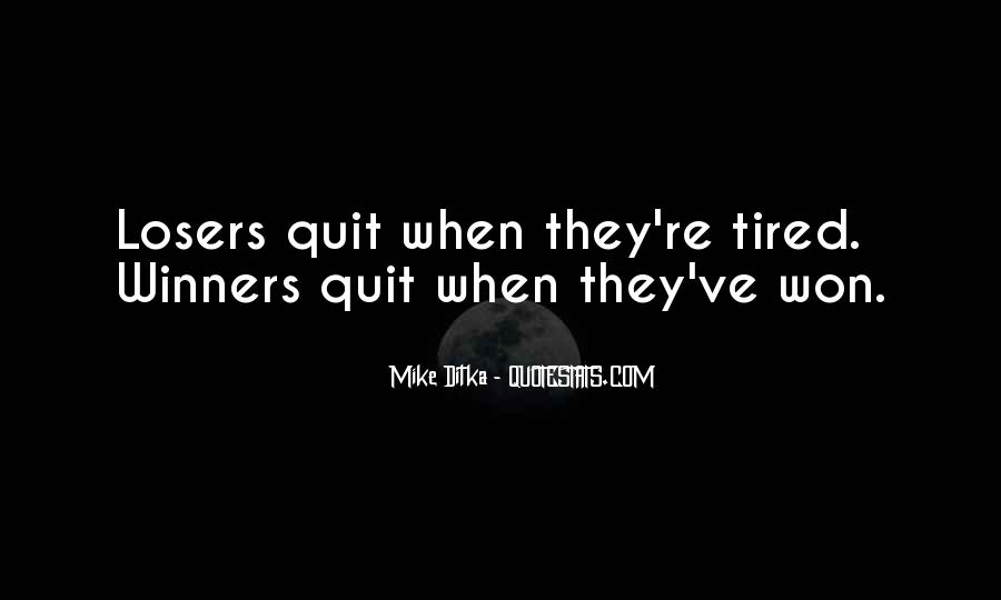 Quotes About Being Tired But Keep Going #1359