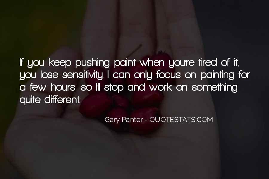 Quotes About Being Tired But Keep Going #16651