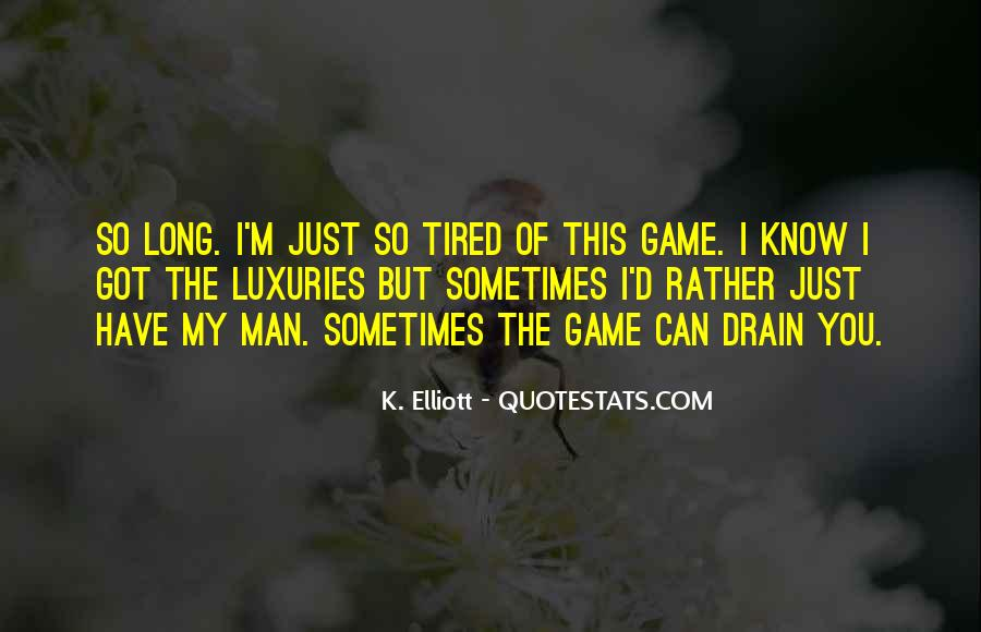 Quotes About Being Tired But Keep Going #17306