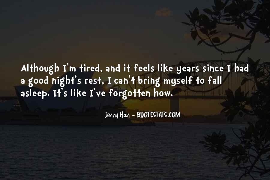 Quotes About Being Tired But Keep Going #18751