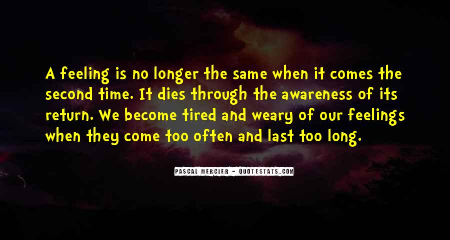 Quotes About Being Tired But Keep Going #38858