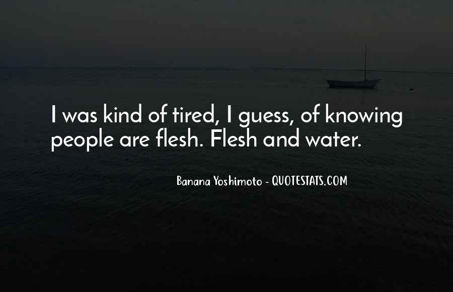 Quotes About Being Tired But Keep Going #47007