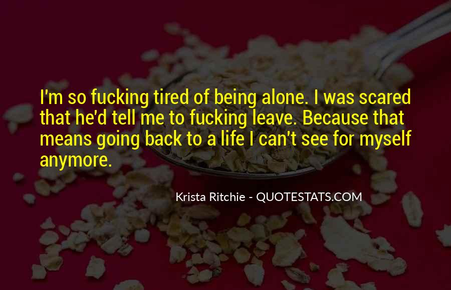 Quotes About Being Tired But Keep Going #53546