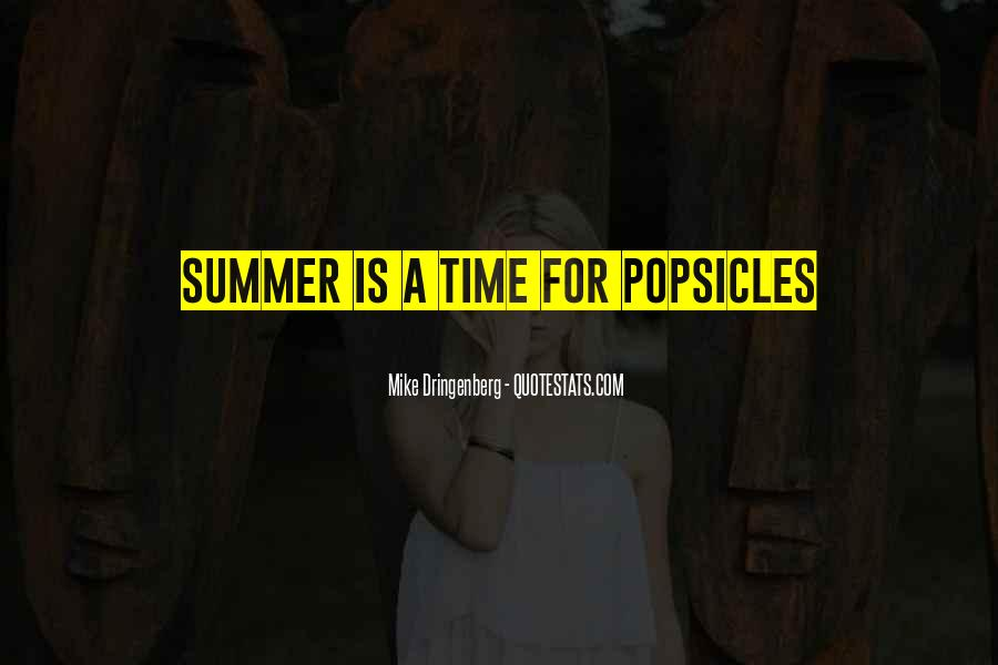 Quotes About Popsicles #475175