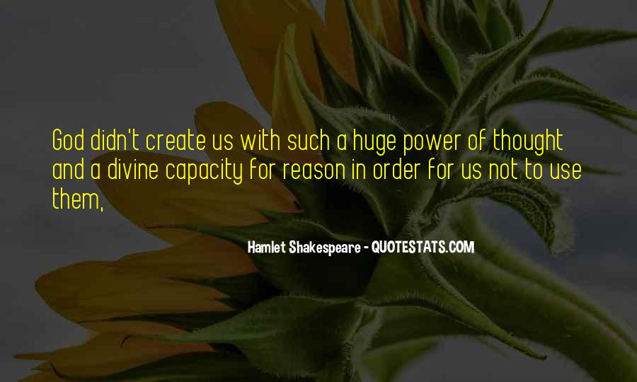 Quotes About Power In Hamlet #1511374