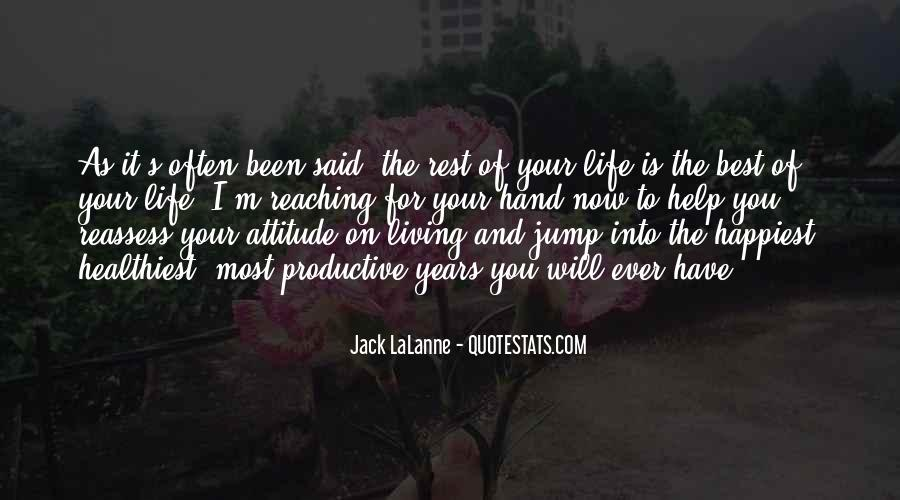 Quotes About Living Your Best Life Now #195901
