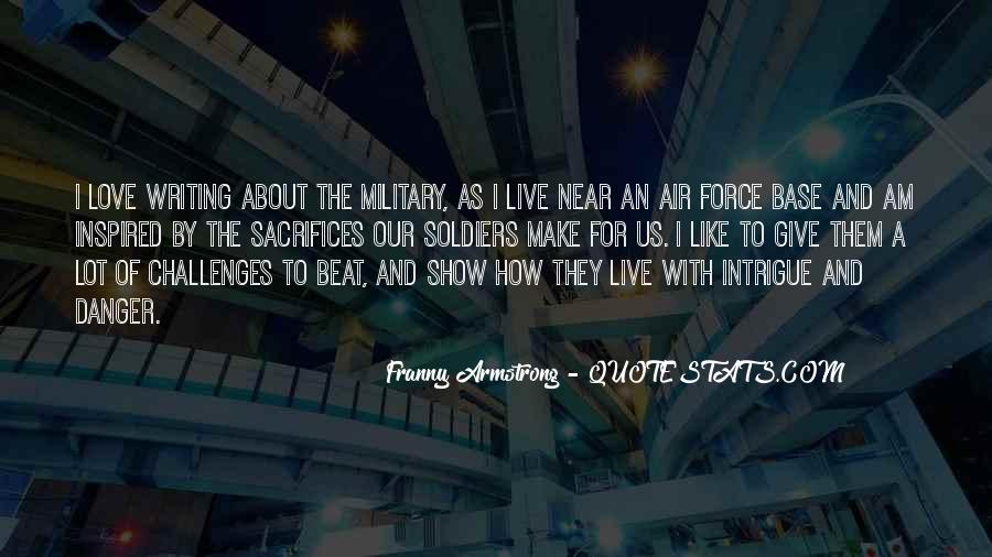 Quotes About Military Sacrifice #1084095