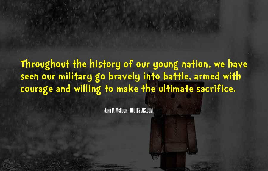 Quotes About Military Sacrifice #1466524