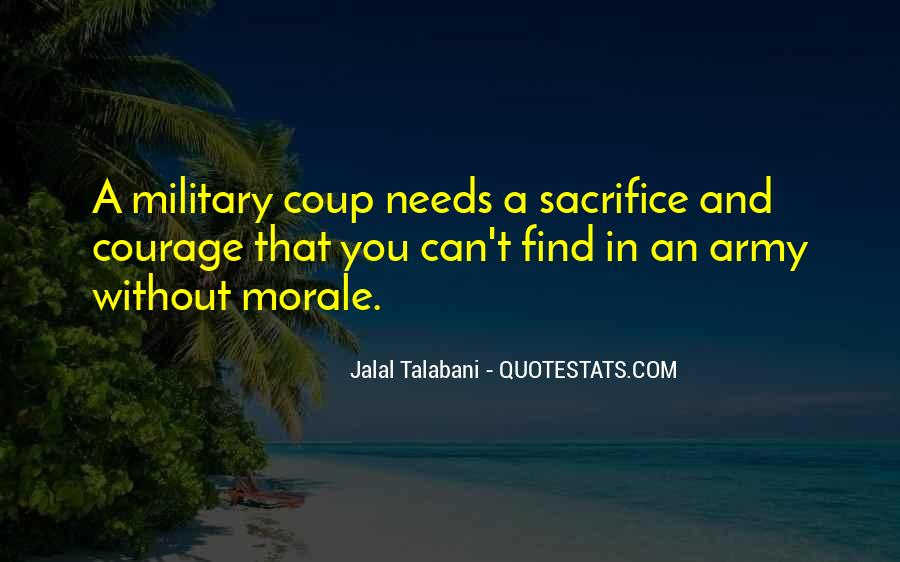 Quotes About Military Sacrifice #1707424