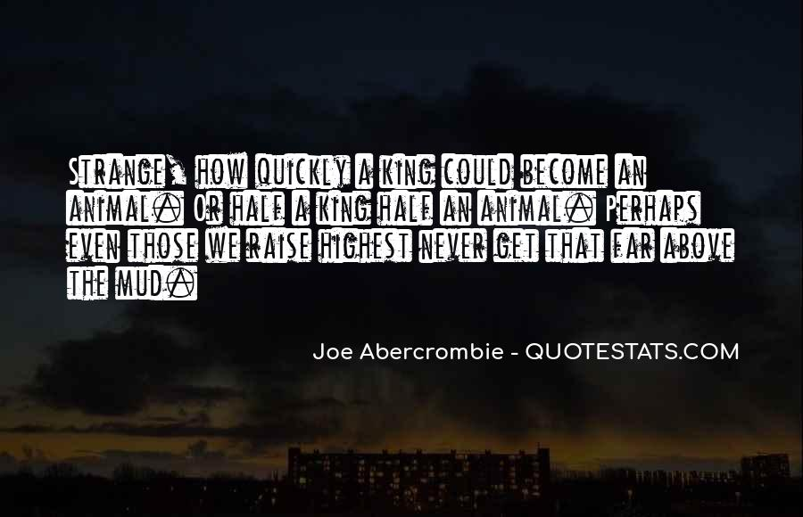 Quotes About Abercrombie #64535