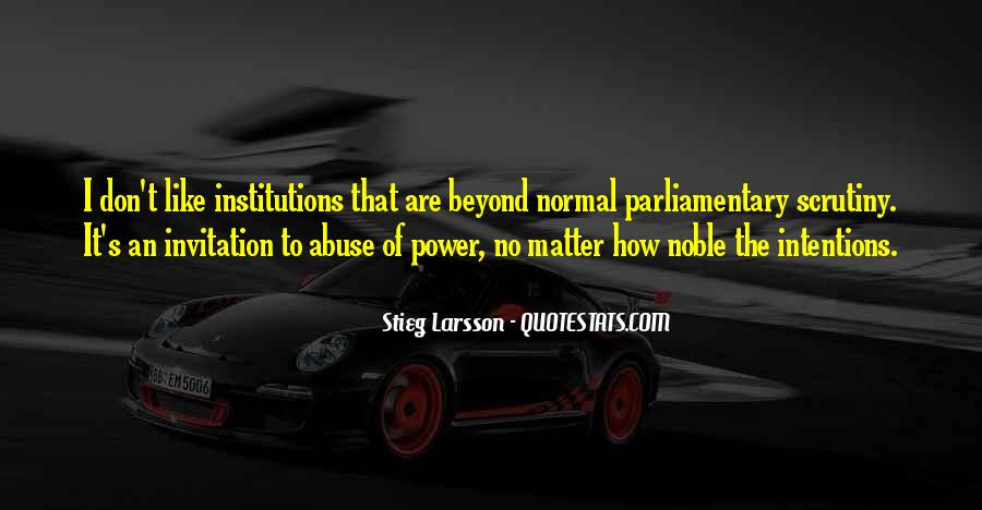 Quotes About Parliamentary Scrutiny #1085767