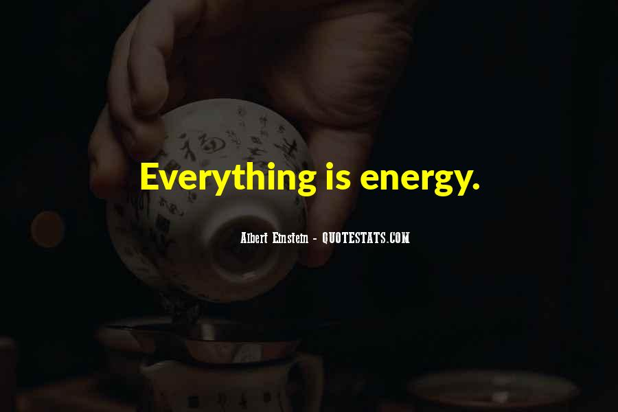 Quotes About Energy Einstein #1721318