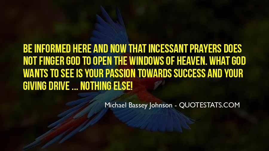 Quotes About Drive And Passion #1152907