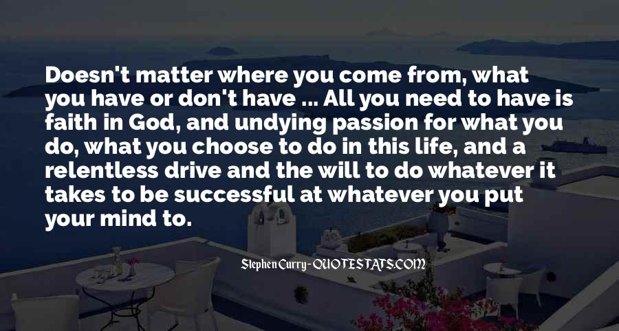 Quotes About Drive And Passion #1325876