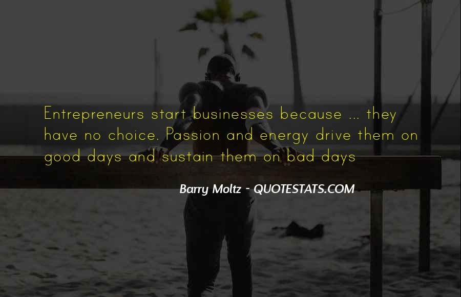 Quotes About Drive And Passion #1601379