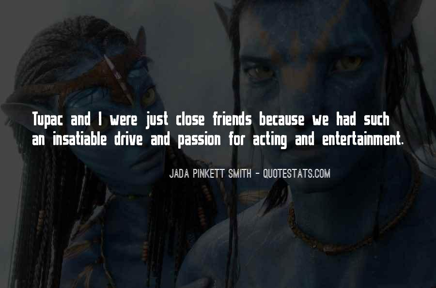 Quotes About Drive And Passion #1760088