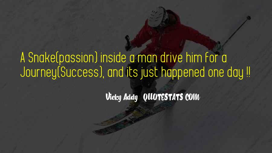 Quotes About Drive And Passion #308277