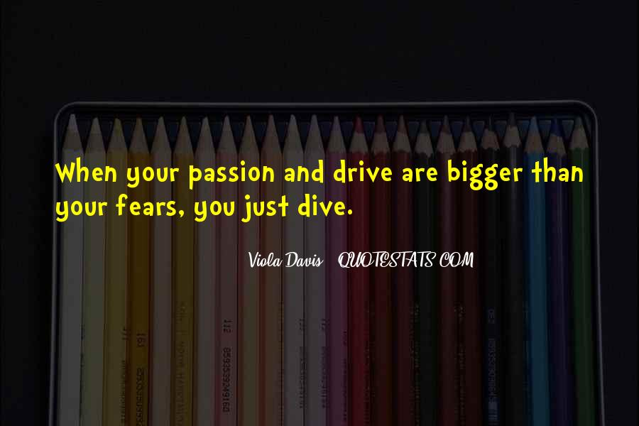 Quotes About Drive And Passion #796183