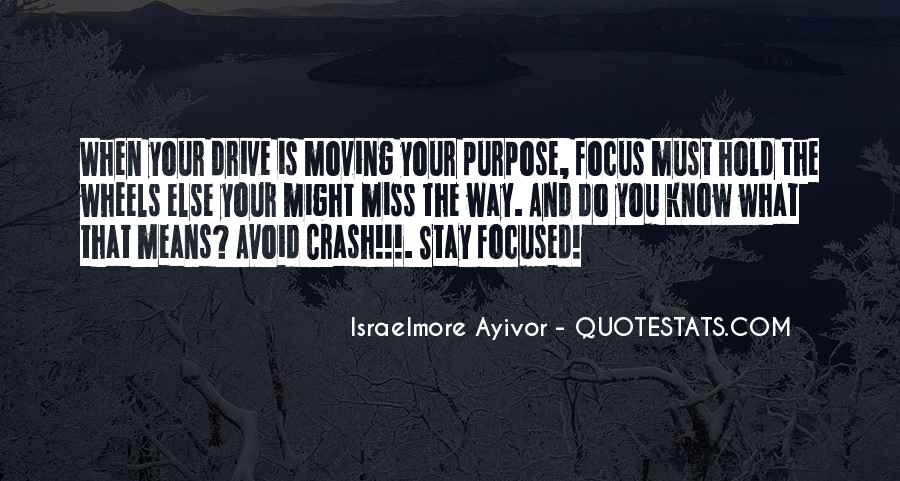 Quotes About Drive And Passion #867208