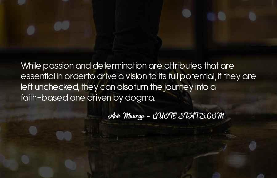 Quotes About Drive And Passion #958140