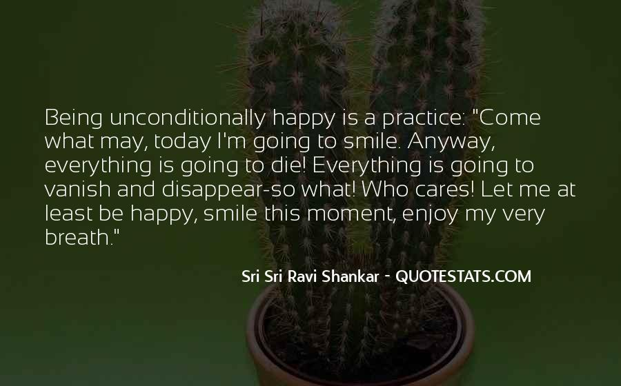 Quotes About Being Happy In This Moment #1512522