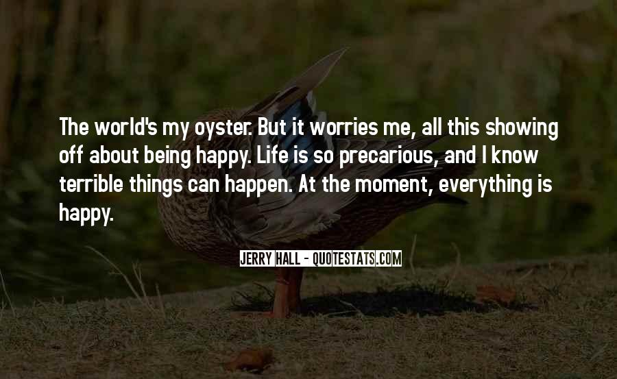 Quotes About Being Happy In This Moment #387022