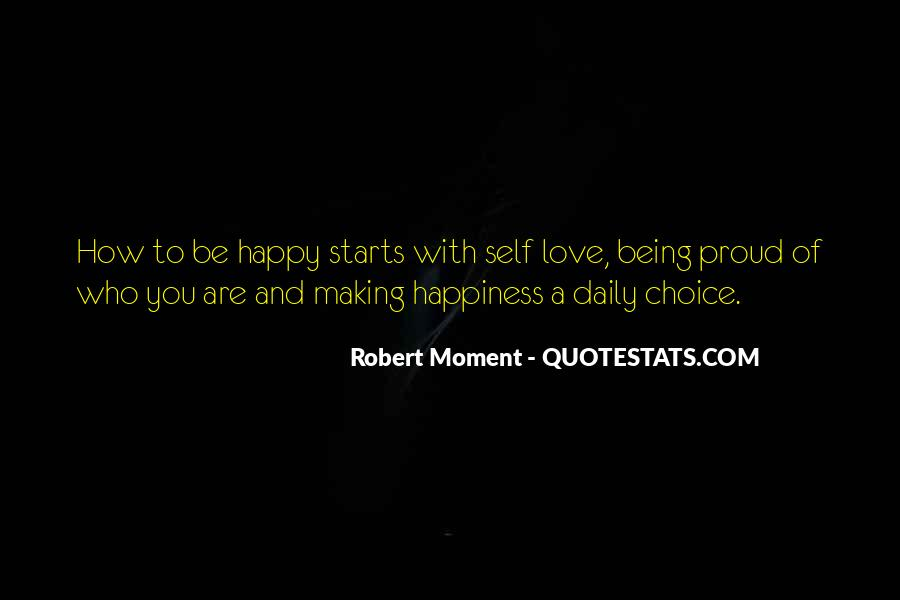 Quotes About Being Happy In This Moment #48319