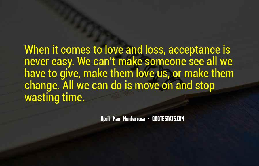 Quotes About Wasting Time In A Relationship #1195171