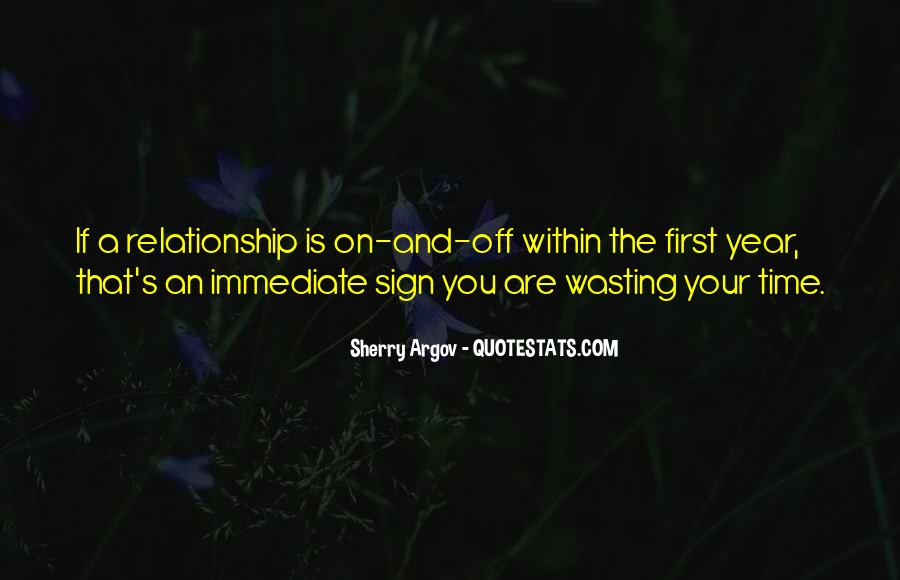 Quotes About Wasting Time In A Relationship #1438959
