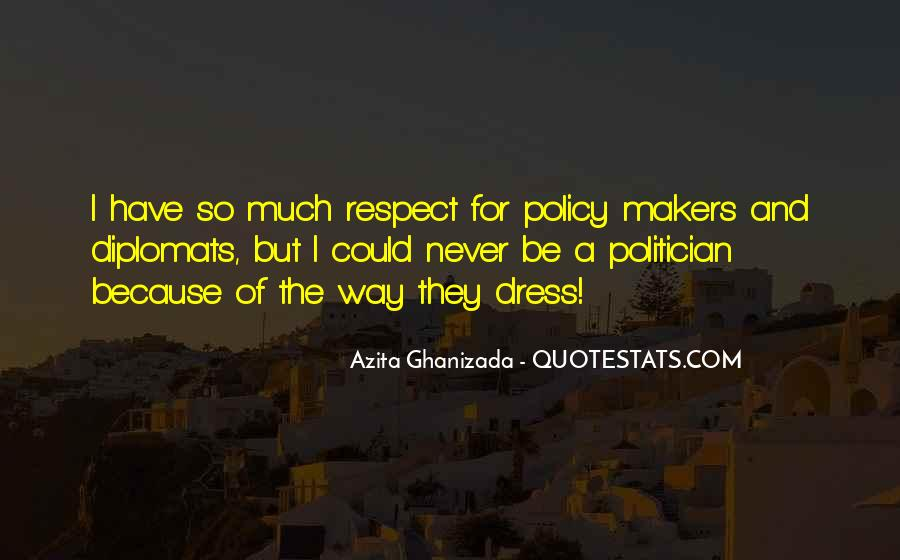 Quotes About Diplomats #1310534