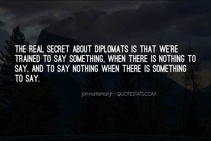 Quotes About Diplomats #1443953